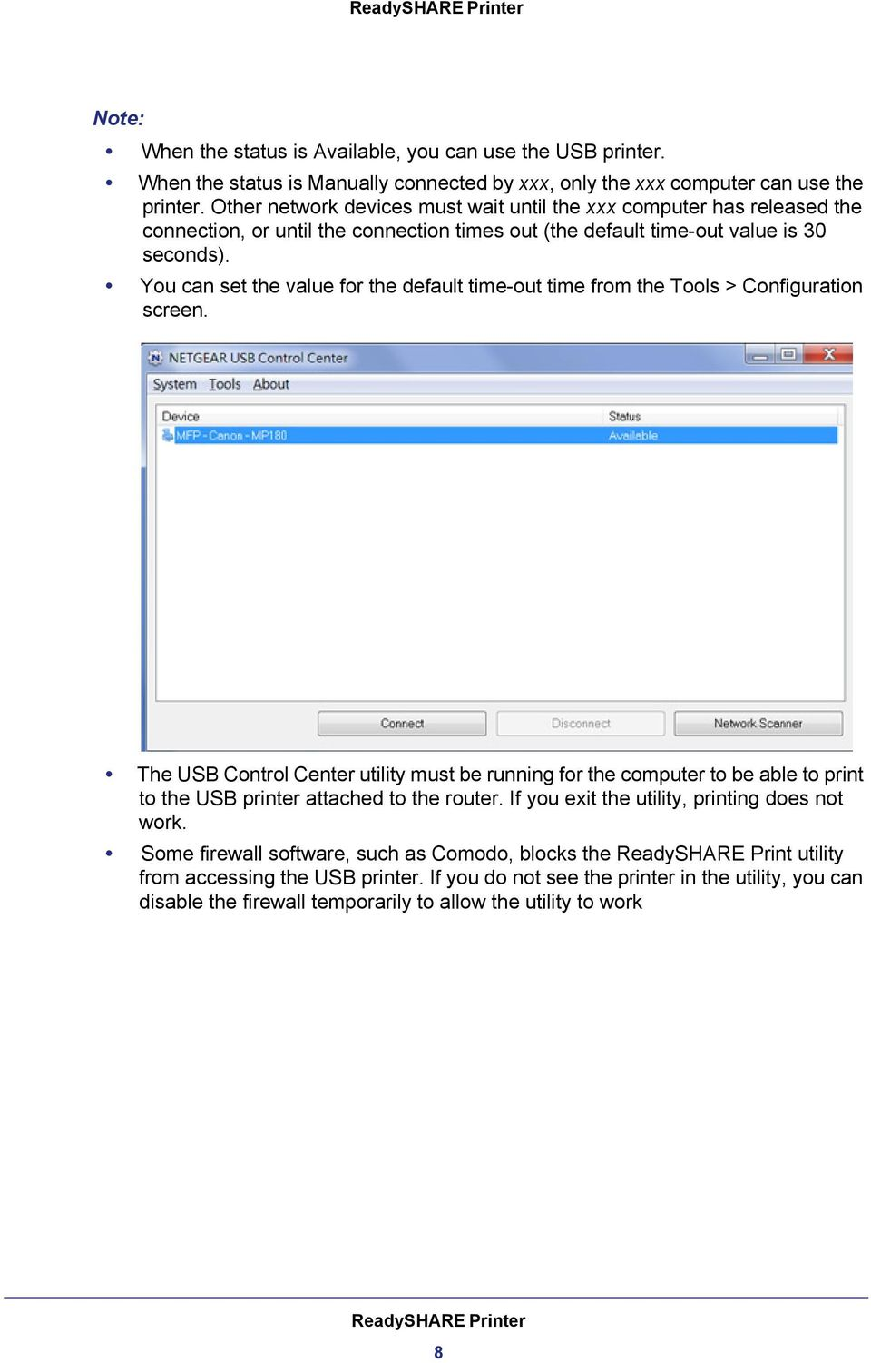 You can set the value for the default time-out time from the Tools > Configuration screen.