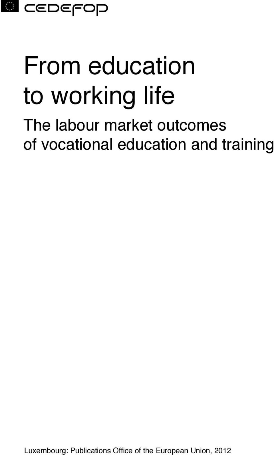 education and training Luxembourg:
