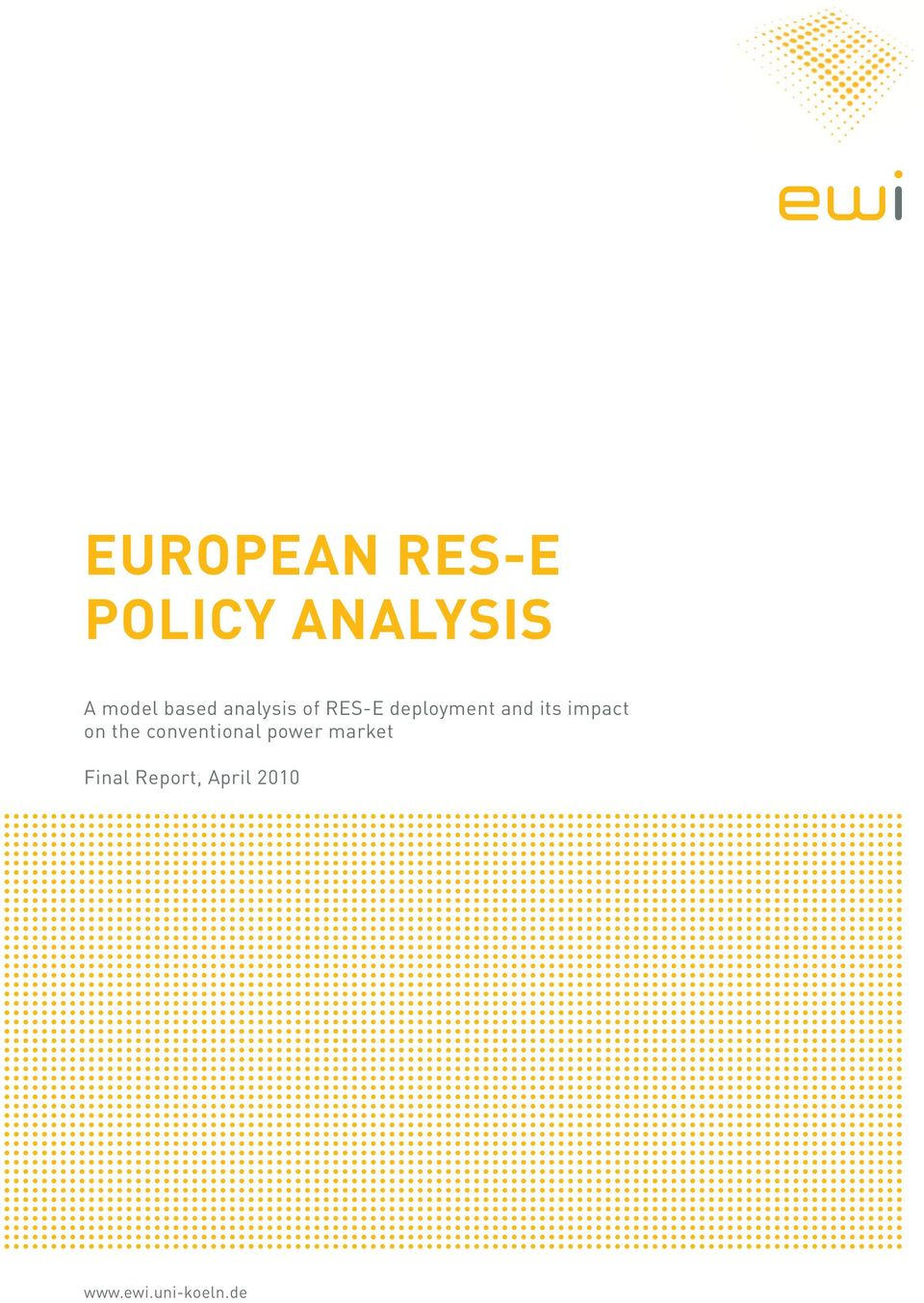 POLICY ANALYSIS A model based analysis of RES-E deployment and its