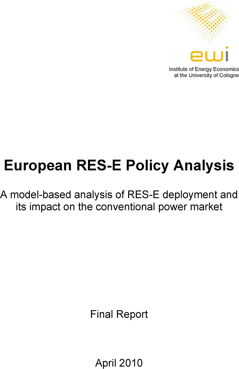 model-based analysis of RES-E deployment and its