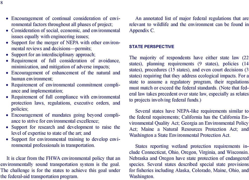 mitigation of adverse impacts; Encouragement of enhancement of the natural and human environment; Requirement of environmental commitment compliance and implementation; Requirement of full compliance