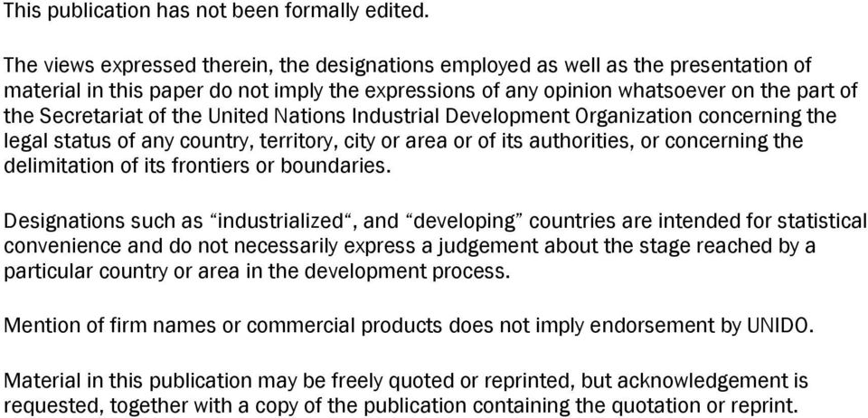 the United Nations Industrial Development Organization concerning the legal status of any country, territory, city or area or of its authorities, or concerning the delimitation of its frontiers or