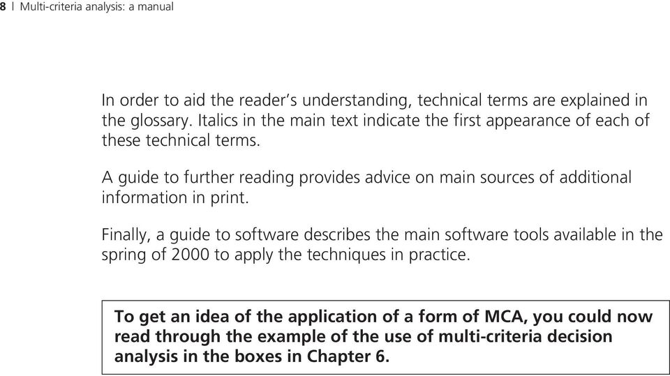 A guide to further reading provides advice on main sources of additional information in print.