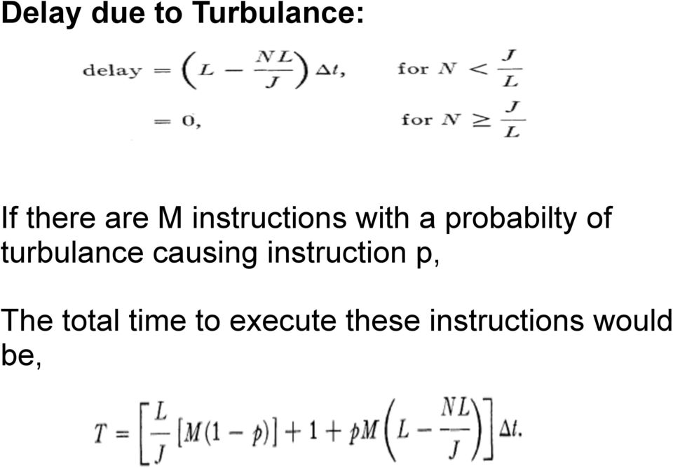 turbulance causing instruction p, The