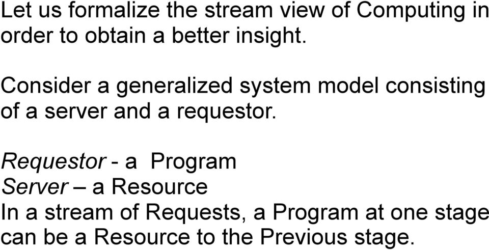 Consider a generalized system model consisting of a server and a