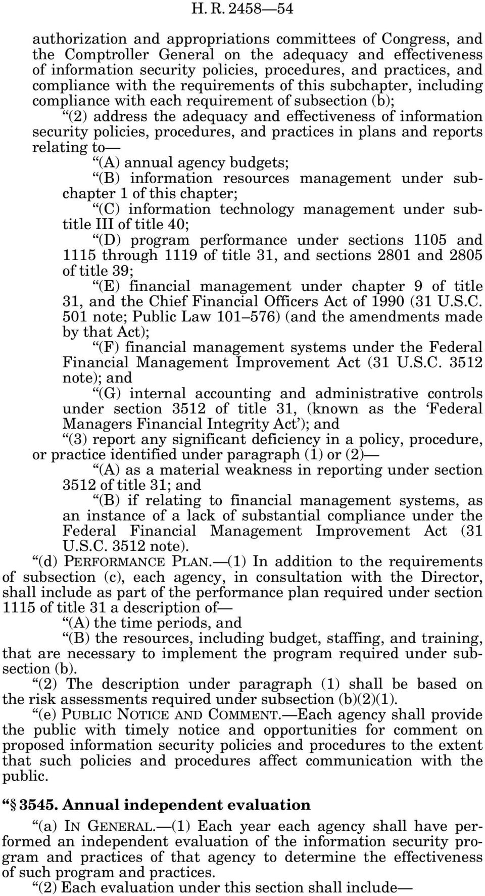 procedures, and practices in plans and reports relating to (A) annual agency budgets; (B) information resources management under subchapter 1 of this chapter; (C) information technology management