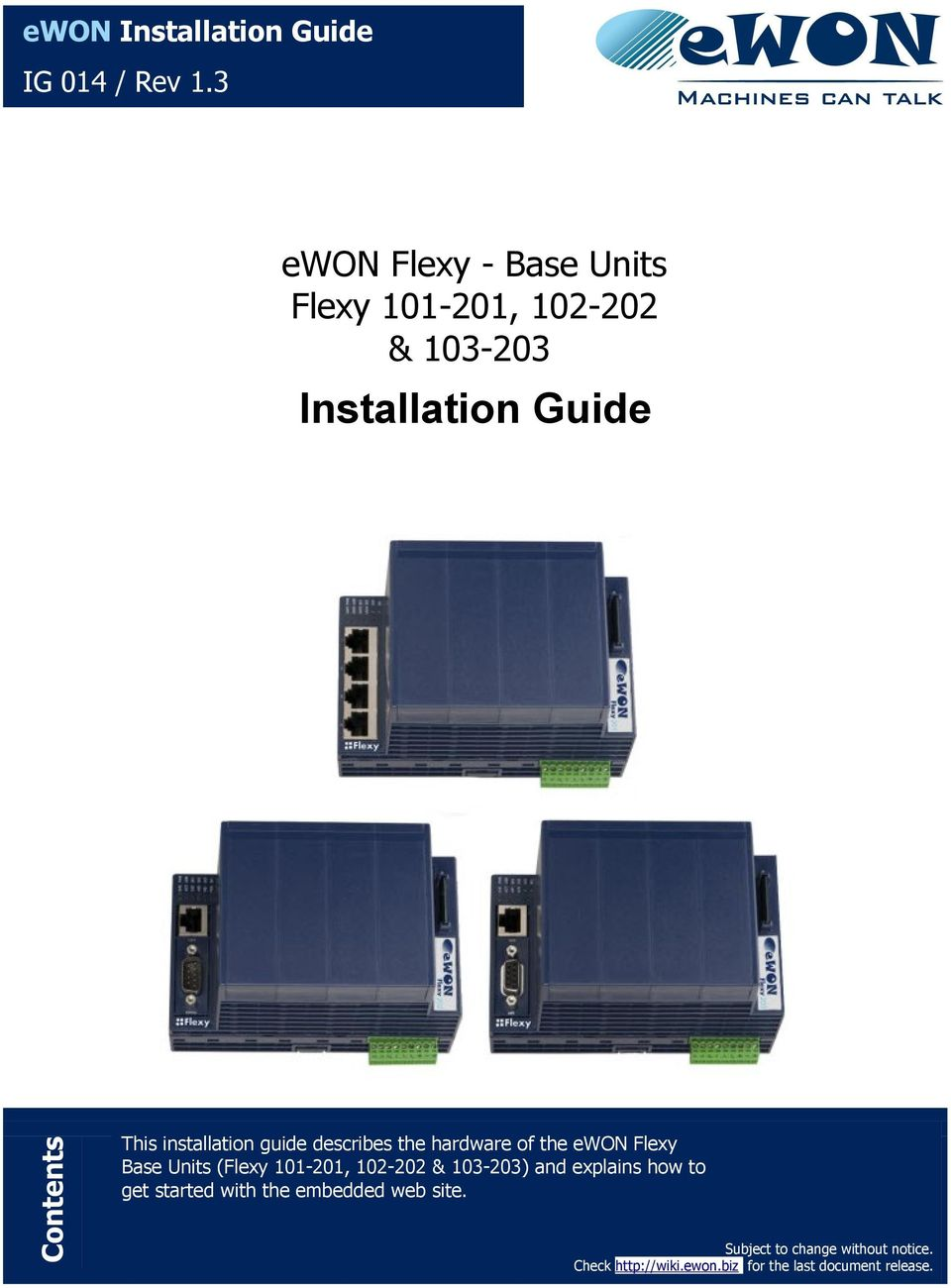 the ewon Flexy Base Units (Flexy 101-201, 102-202 & 103-203) and explains how to This installation describesweb the hardware of the ewon