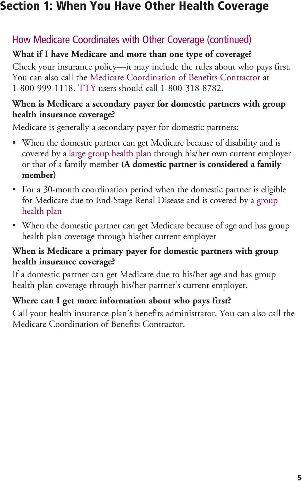 When is Medicare a secondary payer for domestic partners with group health insurance coverage?