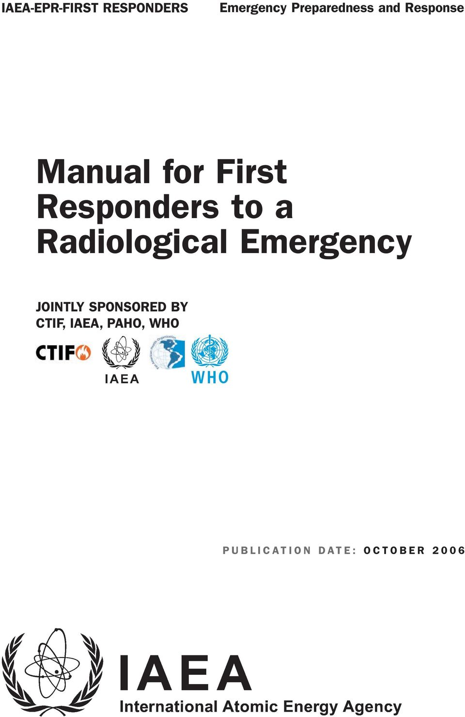 Responders to a Radiological Emergency JOINTLY