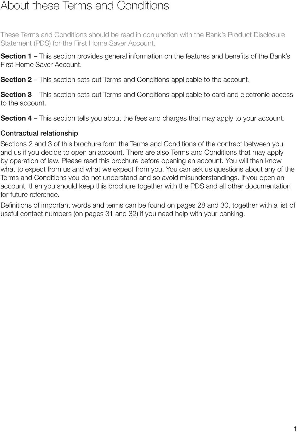 Section 3 This section sets out Terms and Conditions applicable to card and electronic access to the account.