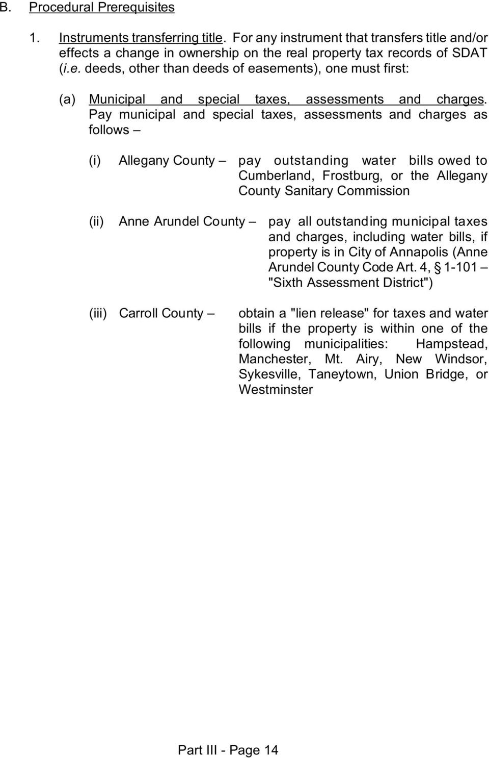 County pay all outstanding municipal taxes and charges, including water bills, if property is in City of Annapolis (Anne Arundel County Code Art.