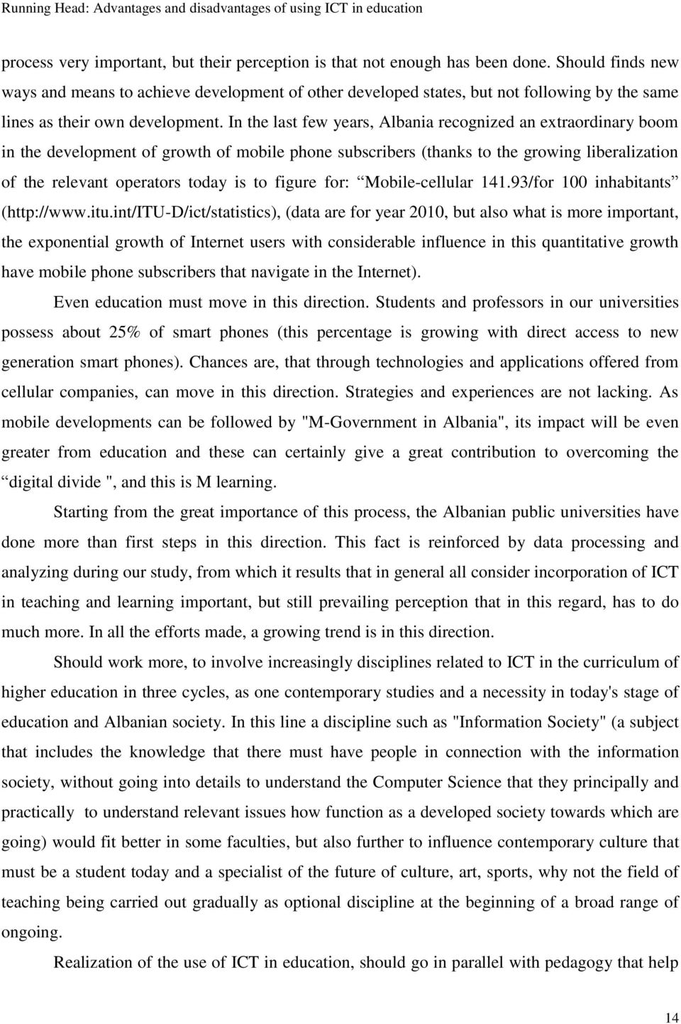 advantages and disadvantages of using ict in education pdf in the last few years recognized an extraordinary boom in the development of growth