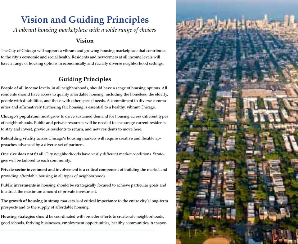 Guiding Principles People of all income levels, in all neighborhoods, should have a range of housing options.