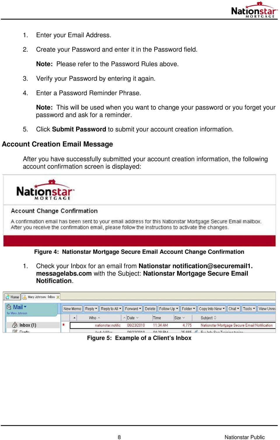 Click Submit Password to submit your account creation information.