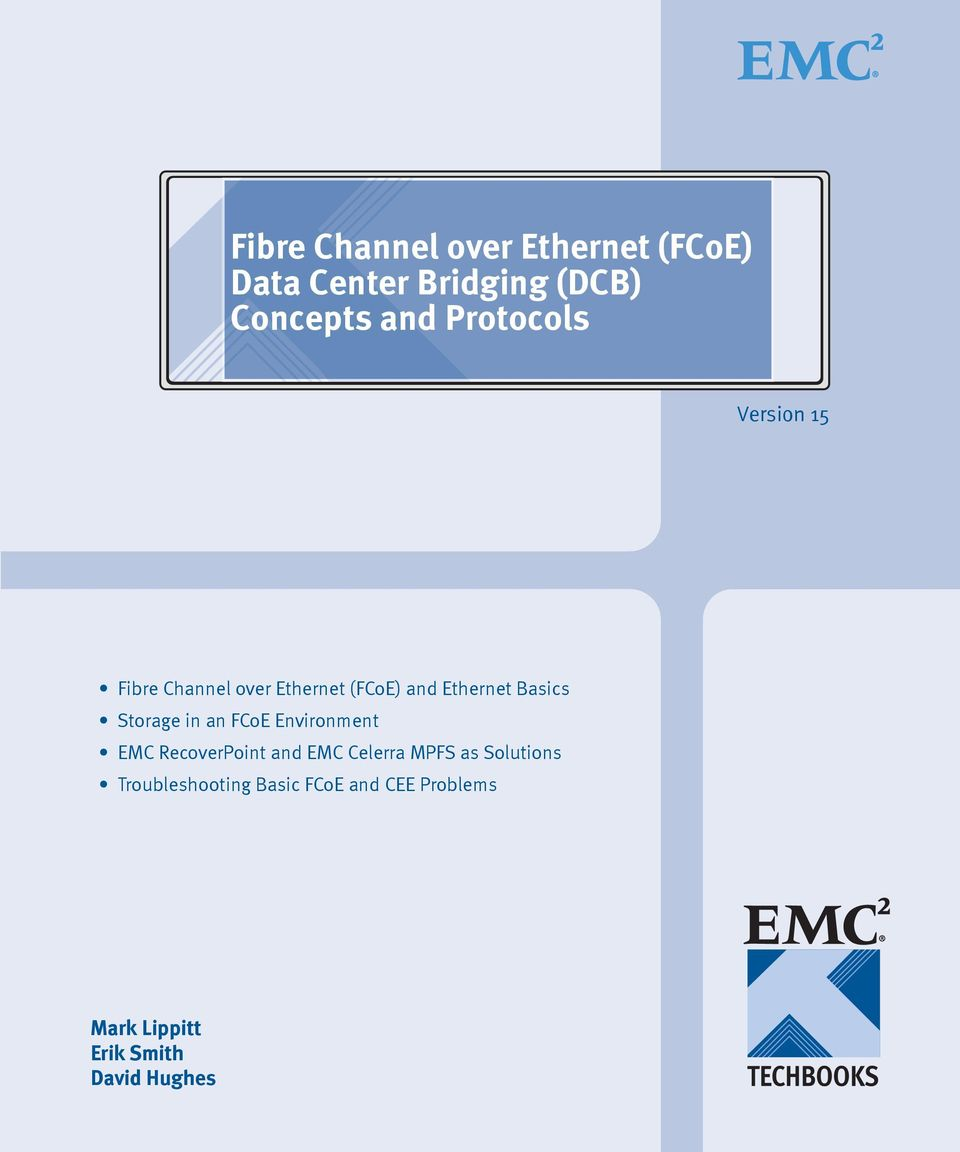 Storage in an FCoE Environment EMC RecoverPoint and EMC Celerra MPFS as