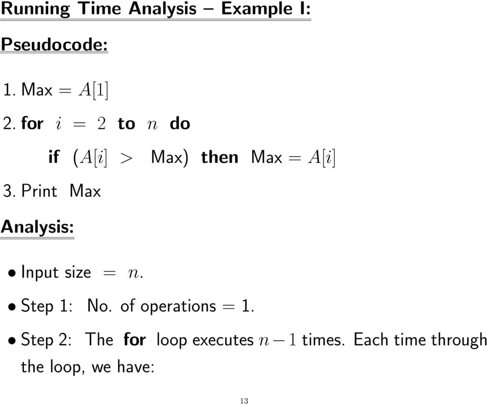 Print Max Analysis: Input size = n. Step 1: No. of operations = 1.