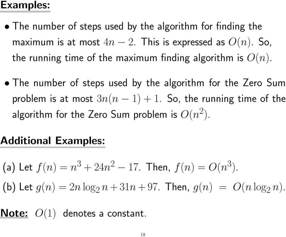 The number of steps used by the algorithm for the Zero Sum problem is at most 3n(n 1) + 1.