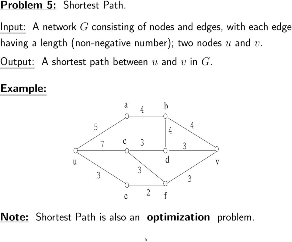 length (non-negative number); two nodes u and v.