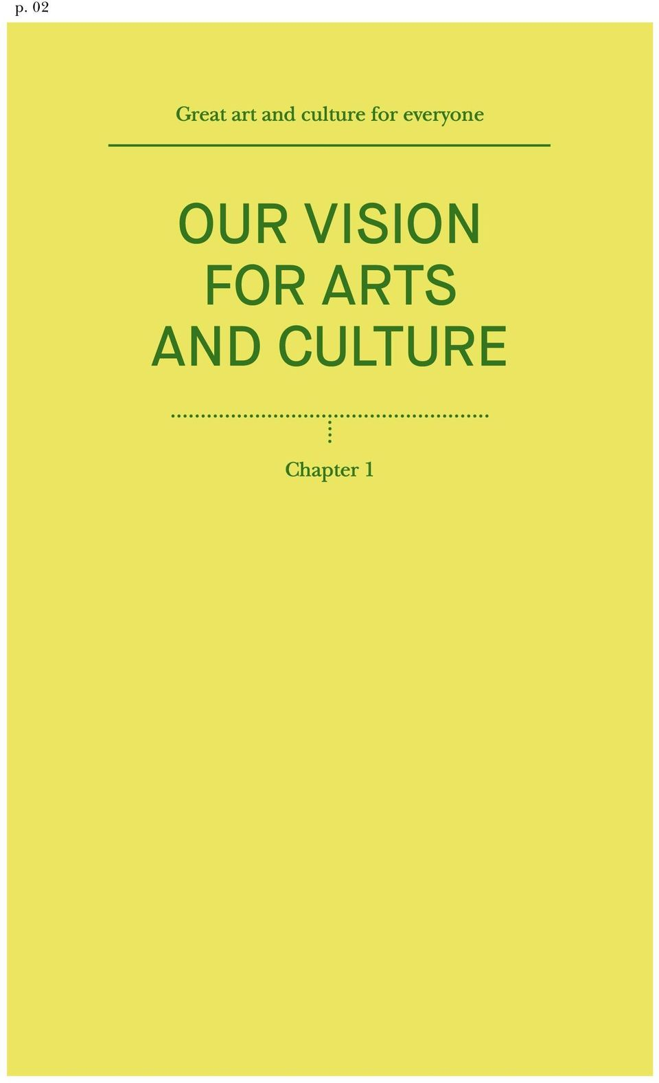 OUR VISION FOR ARTS