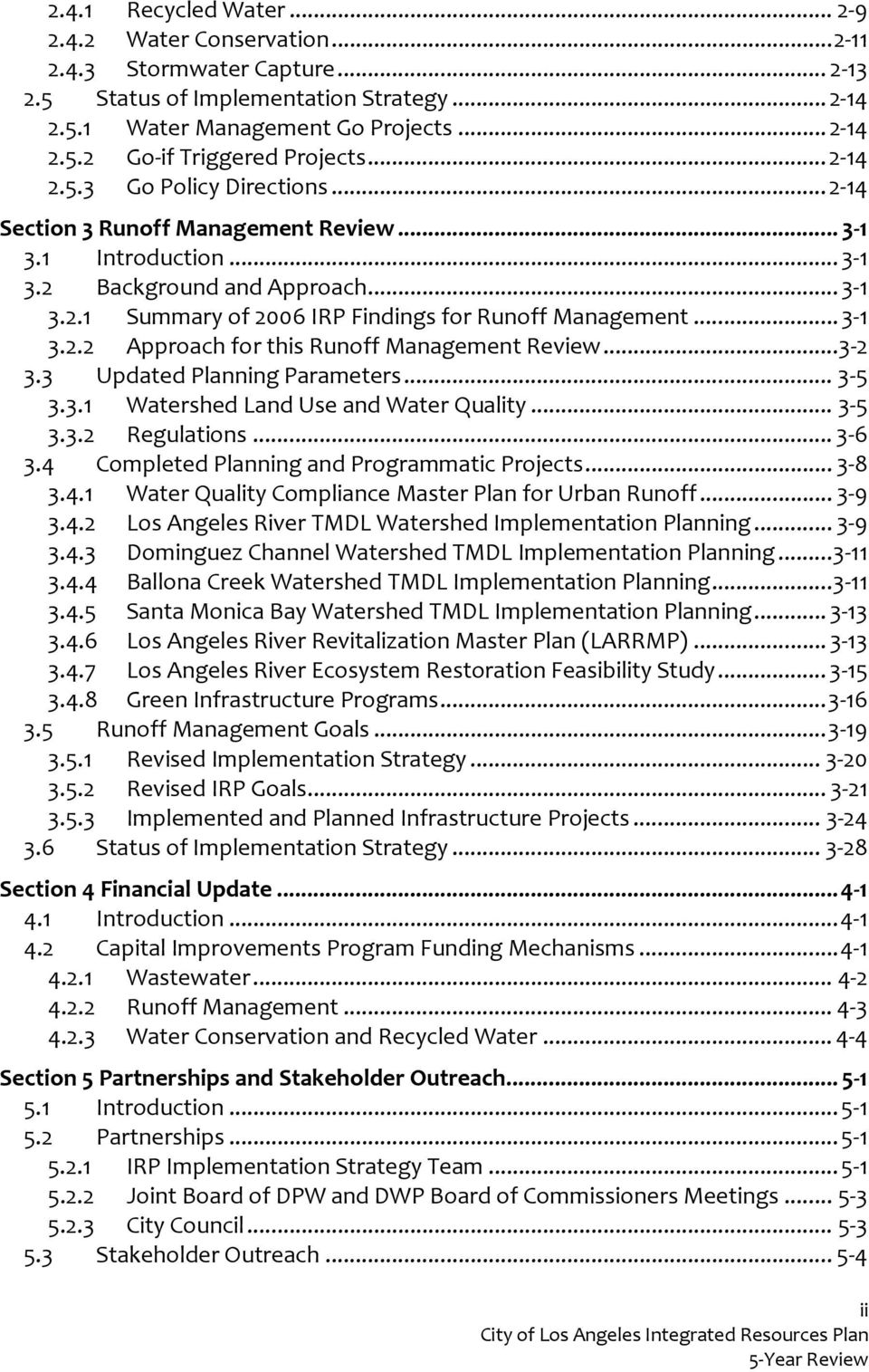 ..3 1 3.2.2 Approach for this Runoff Management Review...3 2 3.3 Updated Planning Parameters... 3 5 3.3.1 Watershed Land Use and Water Quality... 3 5 3.3.2 Regulations... 3 6 3.