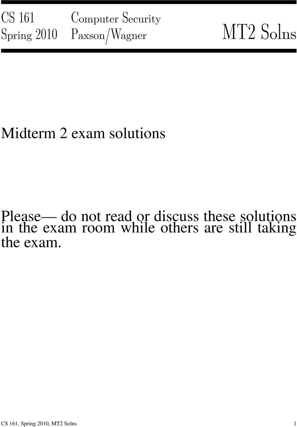 discuss these solutions in the exam room while others