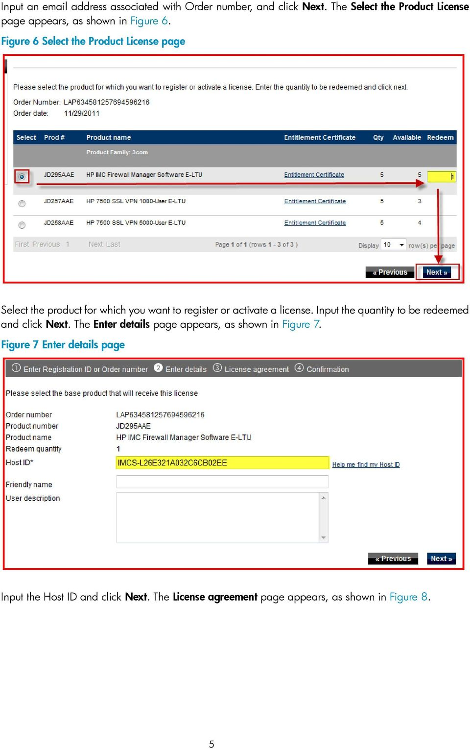 Figure 6 Select the Product License page Select the product for which you want to register or activate a license.