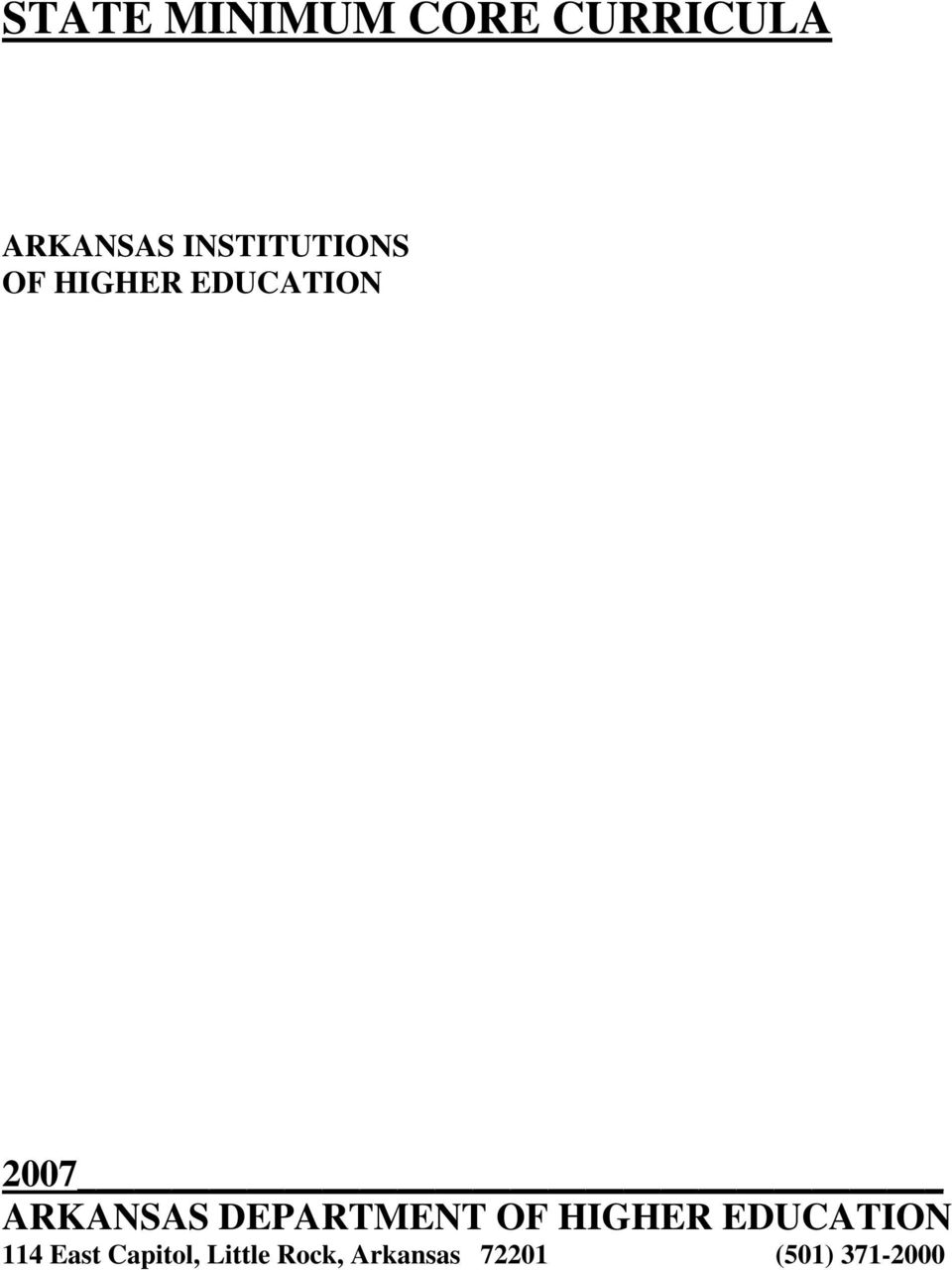 ARKANSAS DEPARTMENT OF HIGHER EDUCATION 114