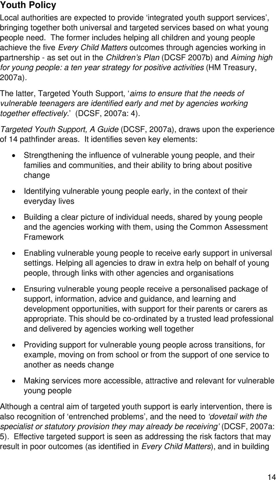 Aiming high for young people: a ten year strategy for positive activities (HM Treasury, 2007a).