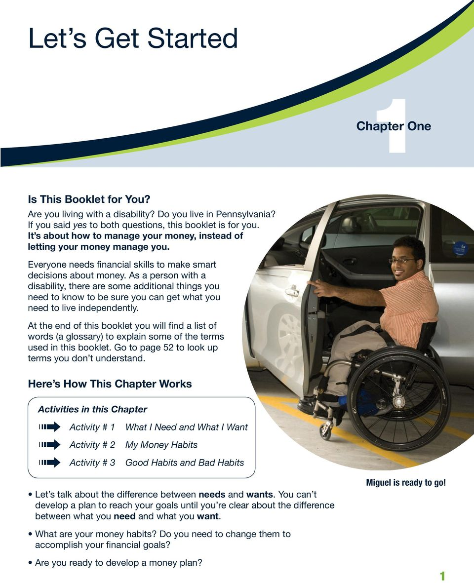 As a person with a disability, there are some additional things you need to know to be sure you can get what you need to live independently.