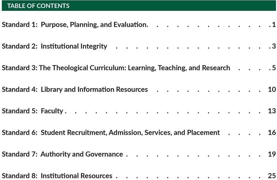 Information Resources........... 10 Standard 5: Faculty.