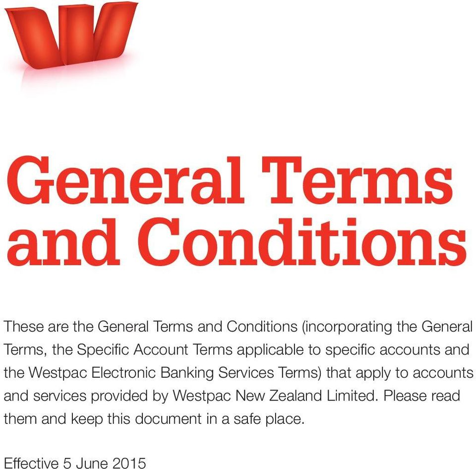 Electronic Banking Services Terms) that apply to accounts and services provided by Westpac