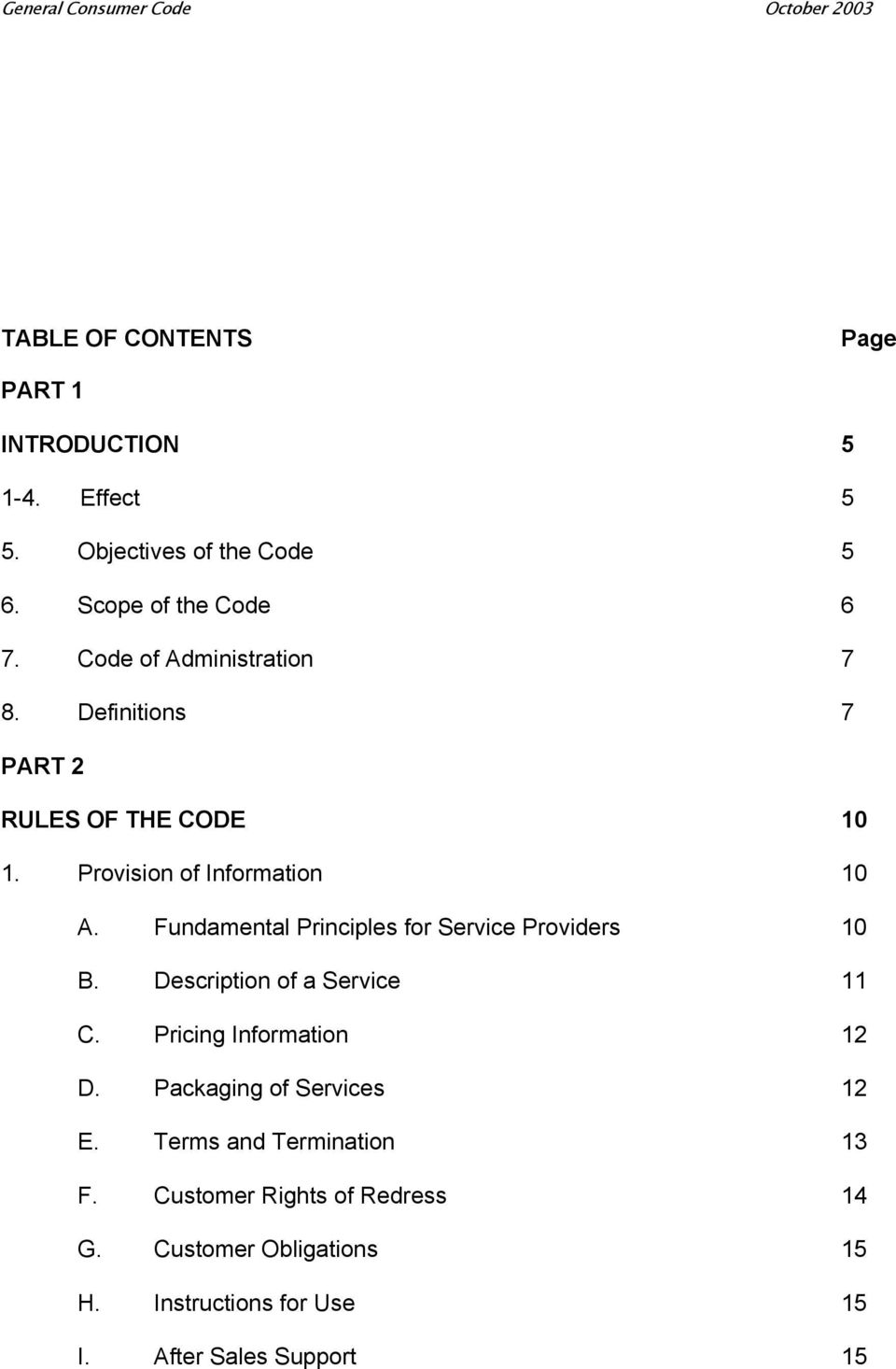 Fundamental Principles for Service Providers 10 B. Description of a Service 11 C. Pricing Information 12 D.
