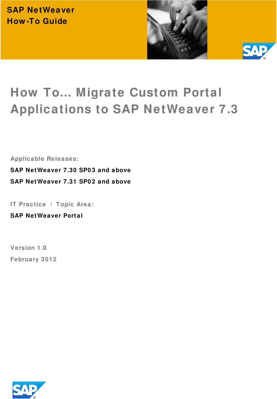 3 Applicable Releases: SAP NetWeaver 7.