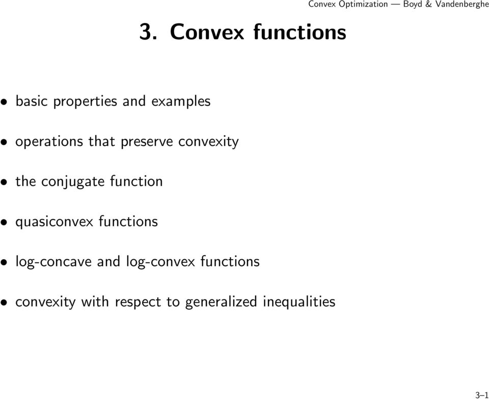 conjugate function quasiconvex functions log-concave and