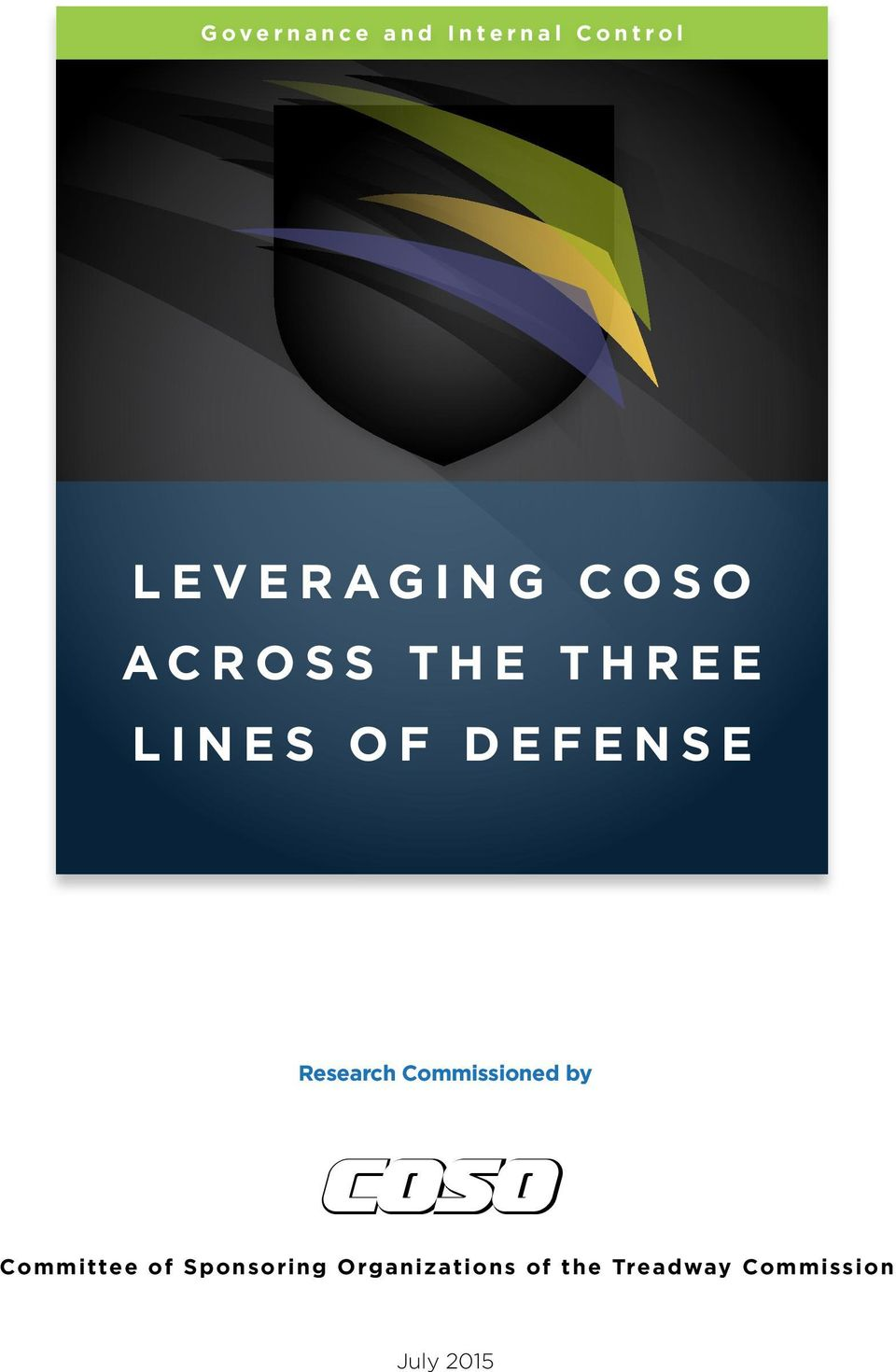 LEVERAGING COSO ACROSS THE THREE LINES OF DEFENSE Research