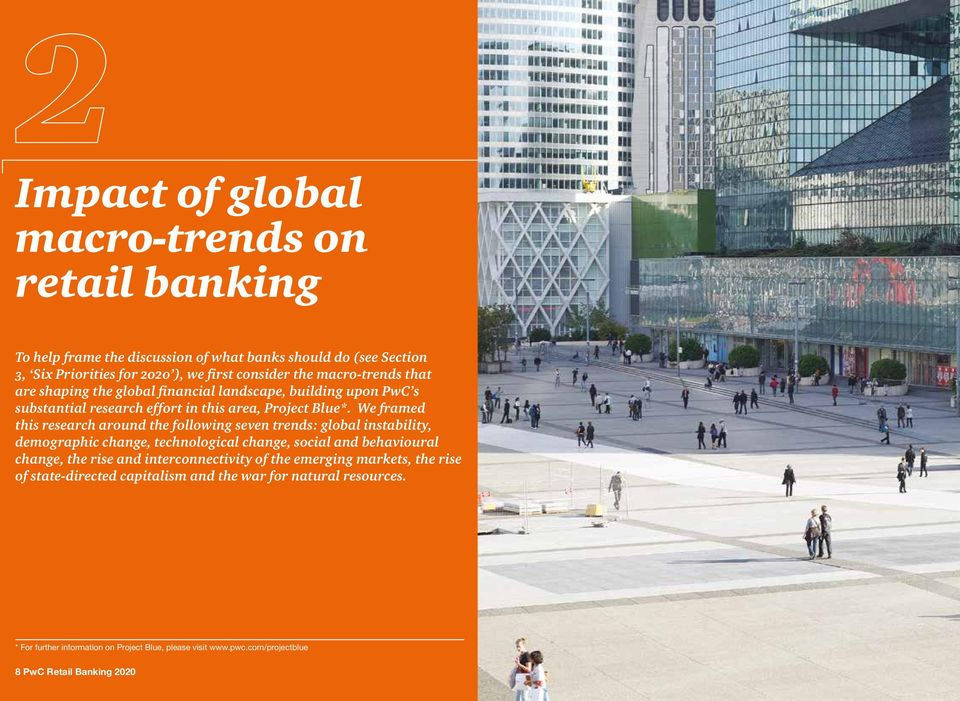 We framed this research around the following seven trends: global instability, demographic change, technological change, social and behavioural change, the rise and