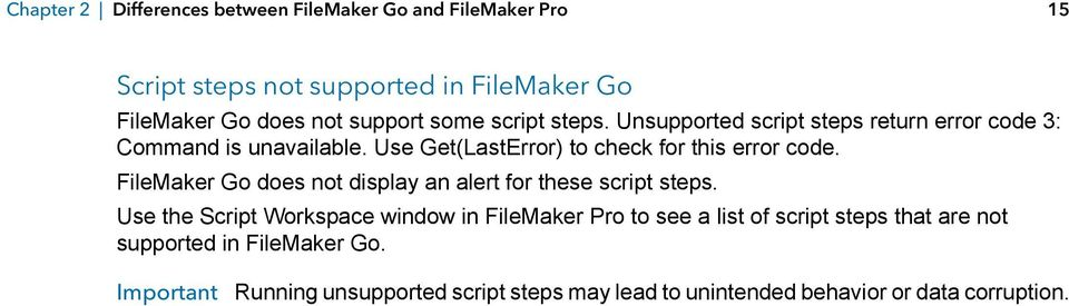 FileMaker Go does not display an alert for these script steps.