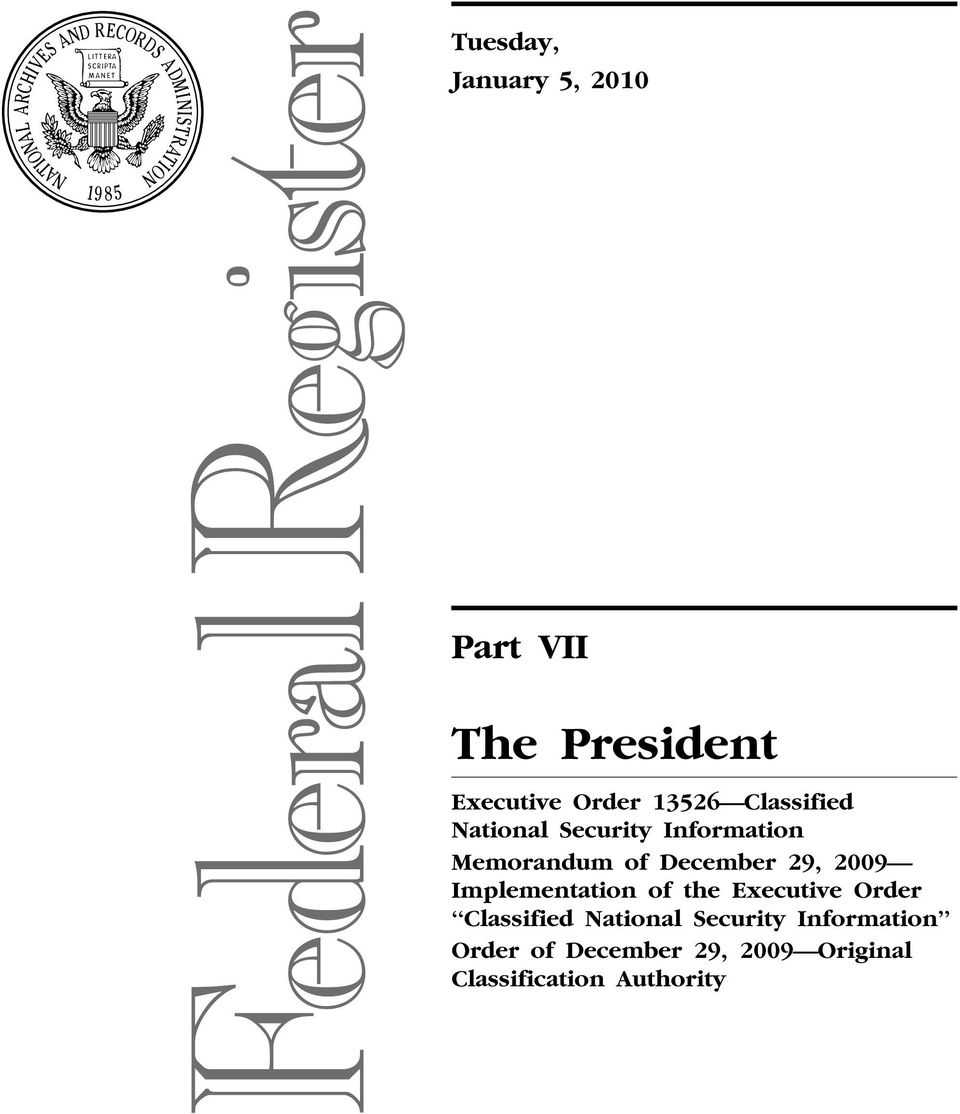 National Security Information Order of December 29, 2009 Original Classification Authority VerDate