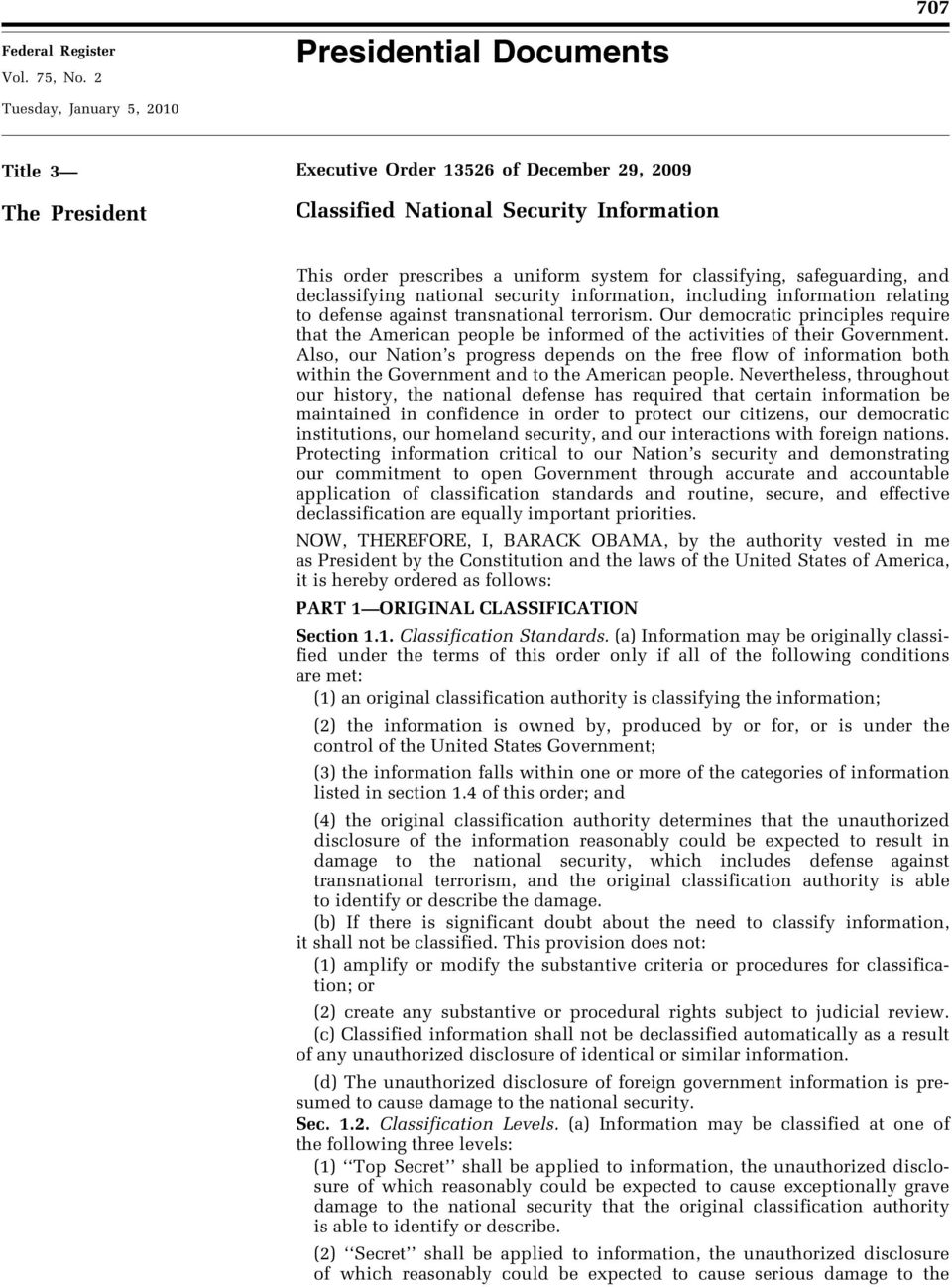 for classifying, safeguarding, and declassifying national security information, including information relating to defense against transnational terrorism.