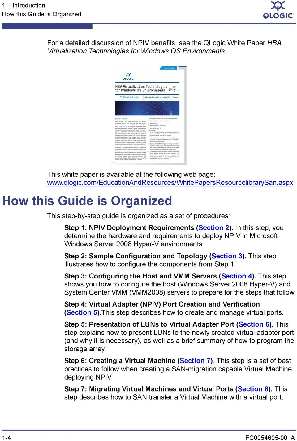 aspx How this Guide is Organized This step-by-step guide is organized as a set of procedures: Step 1: NPIV Deployment Requirements (Section 2).
