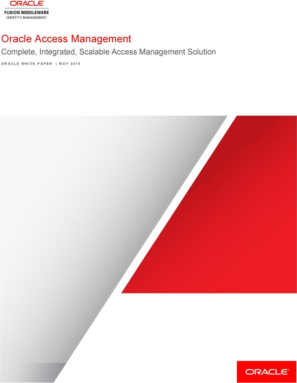 Access Management Solution O R