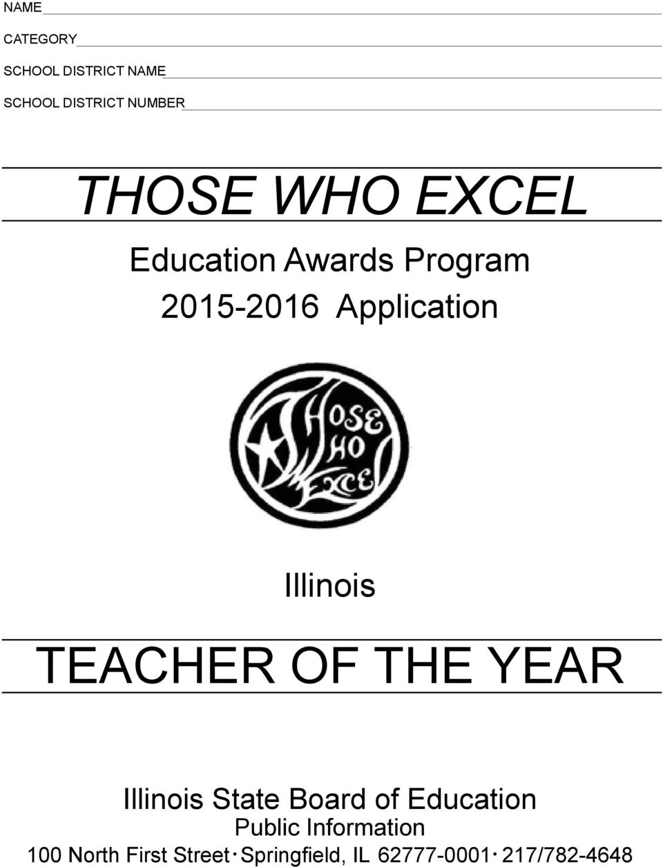 TEACHER OF THE YEAR Illinois State Board of Education Public