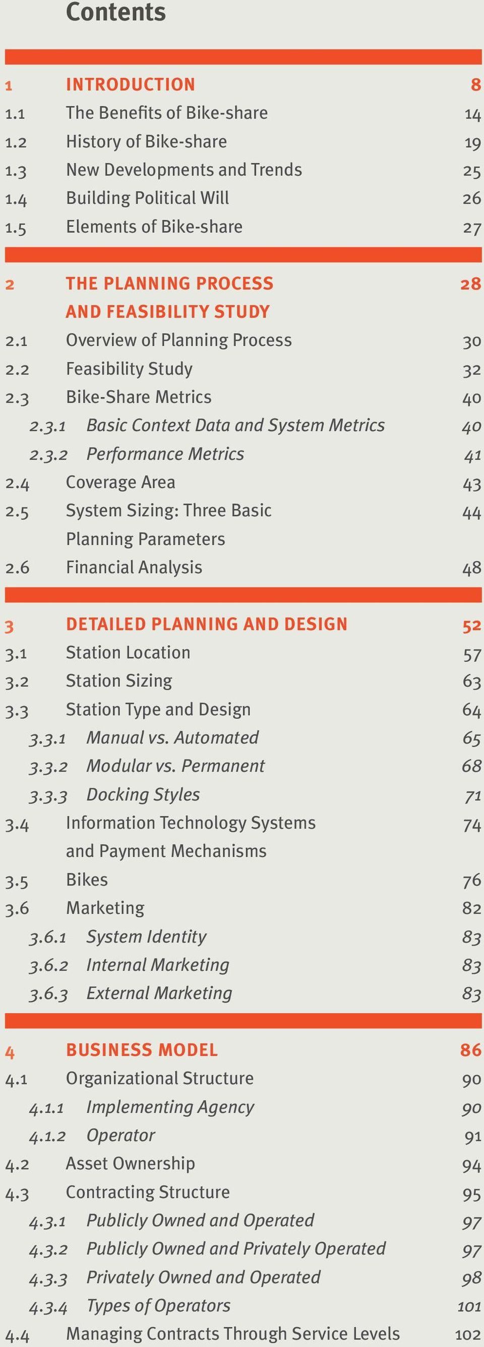 3.2 Performance Metrics 41 2.4 Coverage Area 43 2.5 System Sizing: Three Basic 44 Planning Parameters 2.6 Financial Analysis 48 3 DETAILED PLANNING AND DESIGN 52 3.1 Station Location 57 3.