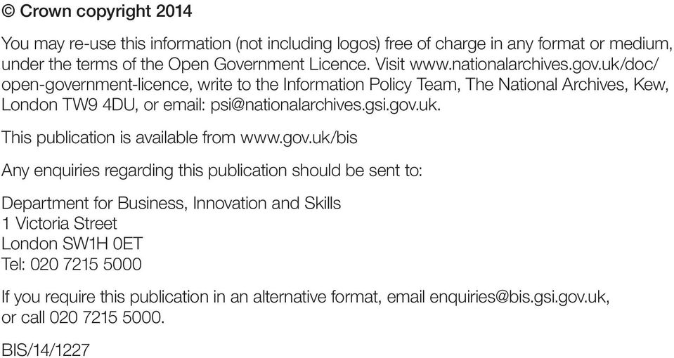 uk/doc/ open-government-licence, write to the Information Policy Team, The National Archives, Kew, London TW9 4DU, or email: psi@nationalarchives.gsi.gov.uk. This publication is available from www.