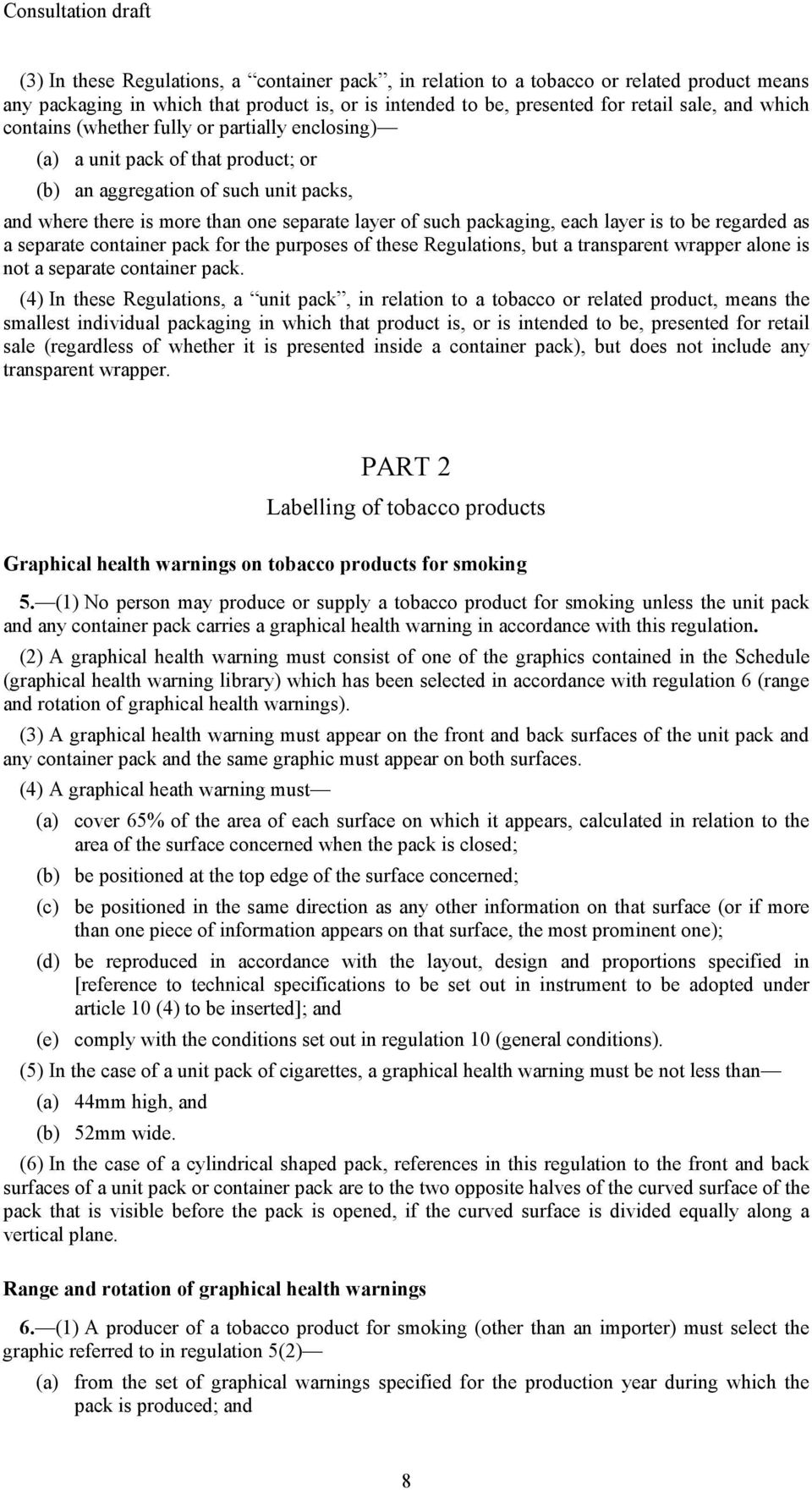 layer is to be regarded as a separate container pack for the purposes of these Regulations, but a transparent wrapper alone is not a separate container pack.