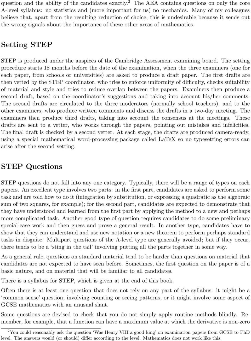Setting STEP STEP is produced under the auspices of the Cambridge Assessment examining board.