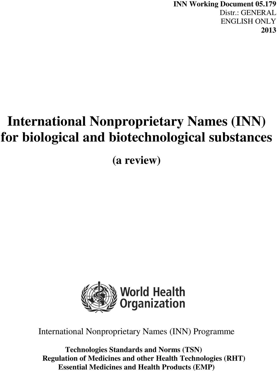 biotechnological substances (a review) International Nonproprietary Names (INN)
