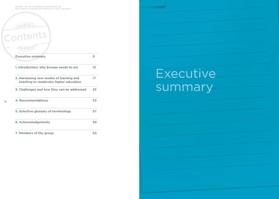 Challenges and how they can be addressed 23 Executive summary 8 4.