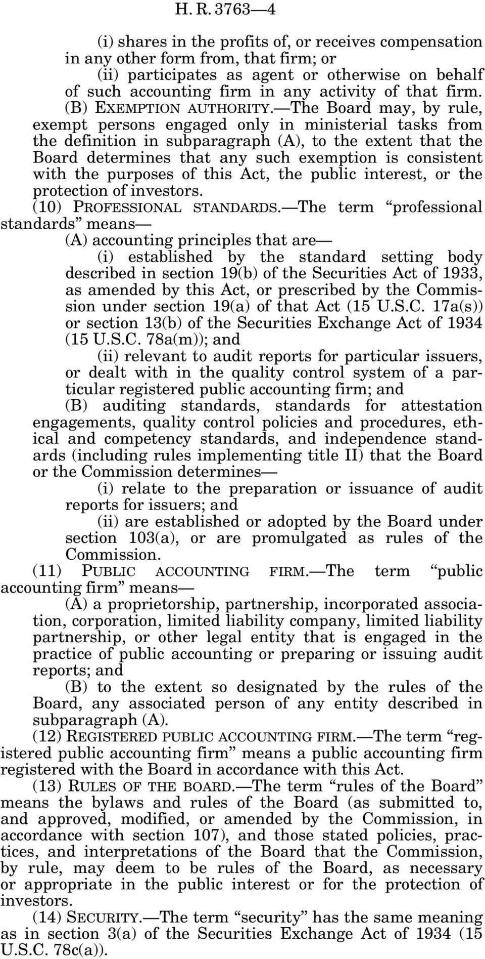 The Board may, by rule, exempt persons engaged only in ministerial tasks from the definition in subparagraph (A), to the extent that the Board determines that any such exemption is consistent with