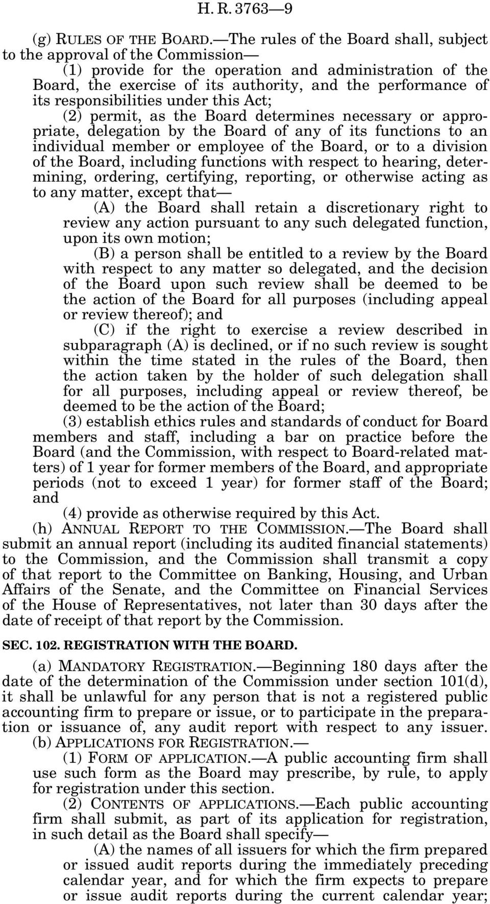 responsibilities under this Act; (2) permit, as the Board determines necessary or appropriate, delegation by the Board of any of its functions to an individual member or employee of the Board, or to